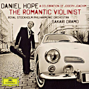 Daniel Hope, The Romantic Violinist / DG