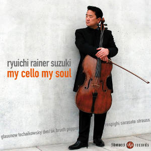 Ryuichi Rainer Suzuki<br />My Cello My Soul