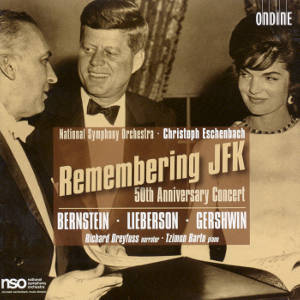 Remembering JFK 50th Anniversary Concert / Ondine
