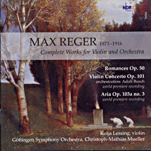 Max Reger, Complete Works for Violin and Orchestra / Telos