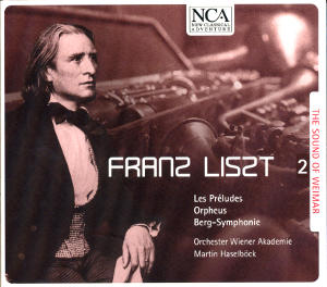 Franz Liszt The Sound of Weimar 2 / NCA