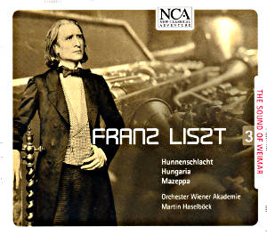 Franz Liszt The Sound of Weimar 3 / NCA