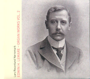 Edwin H. Lemare<br />Organ Works Vol. 2