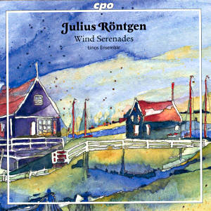 Julius Röntgen Chamber Works for Winds / cpo