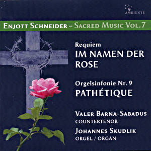 Enjott Schneider<br />Sacred Music Vol. 7
