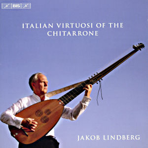 Italian Virtuosi of the Chitarrone / BIS