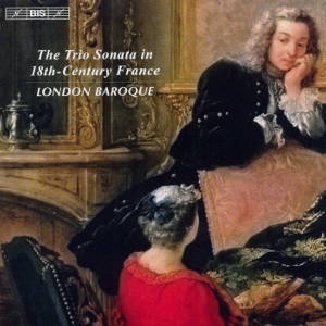 The Trio Sonata in 18th-Century France / BIS