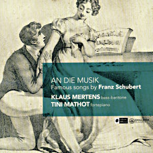 An die Musik Famous Songs by Franz Schubert / Challenge Classics