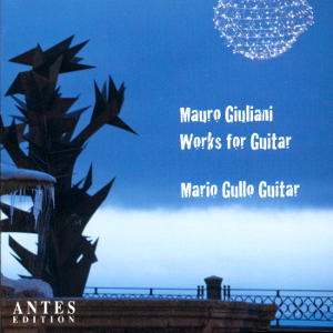 Mauro Giuliani<br />Works for Guitar