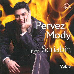 Pervez Mody, plays Scriabin Vol. 3 / Thorofon