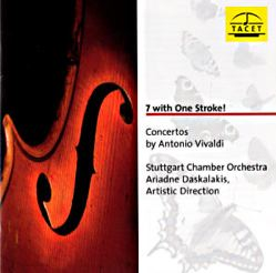7 with one stroke Concertos by Antonio Vivaldi / Tacet