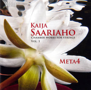 Kaija Saariaho<br />Chamber Works for Strings Vol. I