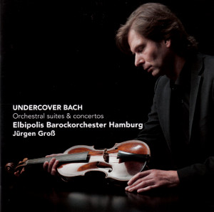 Undercover Bach / Challenge Classics