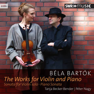 Béla Bartók, The Works for Violin and Piano / SWRmusic