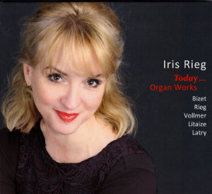 Iris Rieg Today... Organ Works / crescendoaudio
