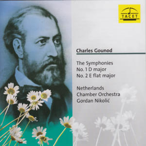 Charles Gounod, The Symphonies / Tacet