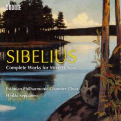 Jean Sibelius<br />Complete Works for Mixed Choir
