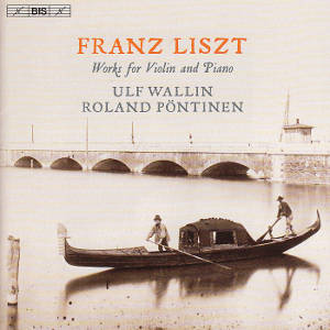 Franz Liszt, Works for Violin and Piano / BIS