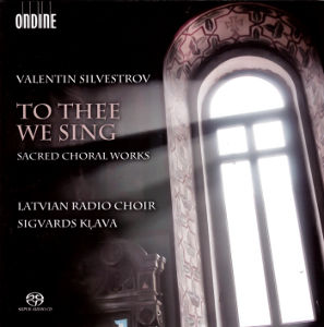 Valentin Silvestrov, To Thee We Sing / Ondine