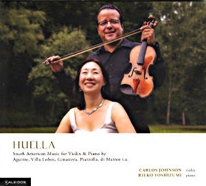Huella, South American Music for Violin & Piano / Kaleidos
