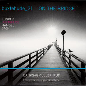 buxtehude_21, On The Bridge / GP Arts