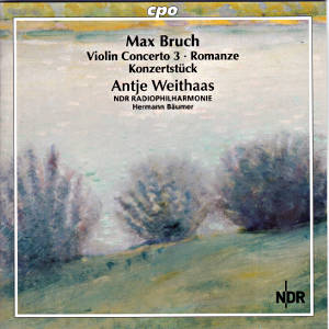 Max Bruch, Complete Works for Violin & Orchestra Vol. 3 / cpo