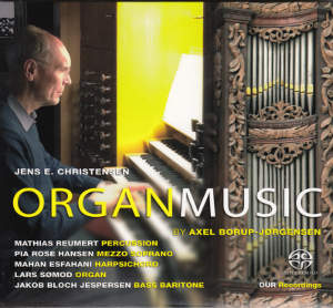 Organ Music, by Axel Borup-Jørgensen / OUR Recordings