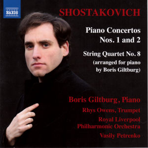 Shostakovich, Piano Concertos Nos. 1 and 2 • String Quartet No. 8 / Naxos