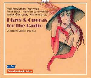 Plays & Operas for the Radio, Edition RadioMusiken Vol. 3 / cpo