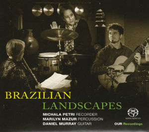 Brazilian Landscapes / OUR Recordings