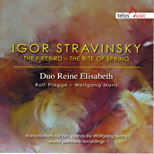 Igor Stravinsky, The Firebird ‒ The Rite of Spring / Telos Music