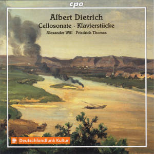 Albert Dietrich, Cellosonate • Klavierstücke / cpo