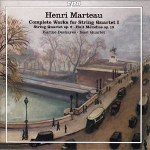 Henri Marteau, The Complete Works for String Quartet I / cpo