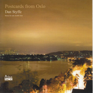 Postcards from Oslo, Music for solo double bass / Prima Facie