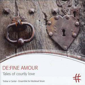 DE:FINE AMOUR, Tales of courtly love / PASCHENrecords