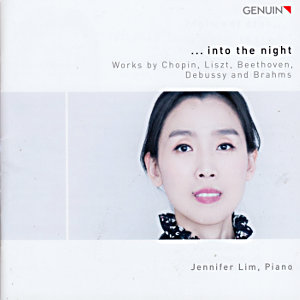 ... into the night, Works by Chopin, Liszt, Beethoven, Debussy and Brahms / Genuin