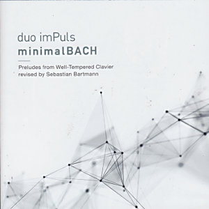 minimalBACH, duo imPuls / Challenge Records