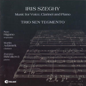 Iris Szeghy, Music for Voice, Clarinet and Piano / Diskant