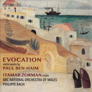 Evocation, Violin Works by Paul Ben-Haim / BIS