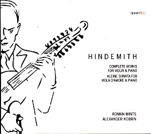Hindemith, Complete Works for Violin & Piano / Quartz Classics