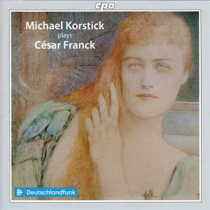 Michael Korstick plays César Franck