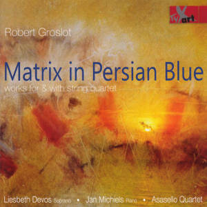Robert Groslot, Matrix in Persian Blue / TYXart