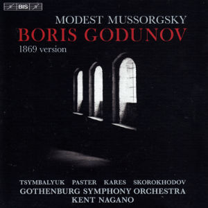 Modest Mussorgsky, Boris Godunov (1869 version) / BIS