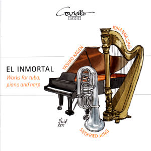 El Inmortal, Works for tuba, piano and harp / Coviello Classics