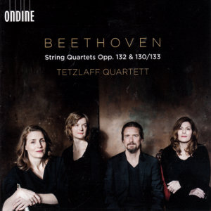 Beethoven, String Quartets Opp. 132 & 130/133
