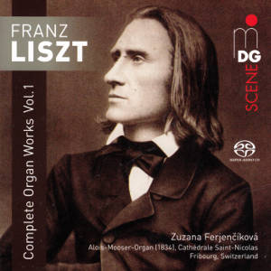 Franz Liszt, Complete Organ Works Vol. 1