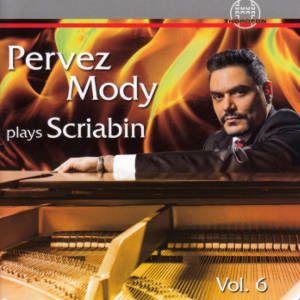 Pervez Mody plays Scriabin Vol. 6