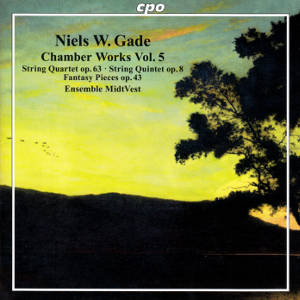 Niels W.  Gade, Chamber Works Vol. 5