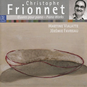 Christoph Frionnet, Œuvres pour piano – Piano Works