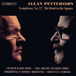 Allan Pettersson, Symphony No. 12 The Dead in the Square